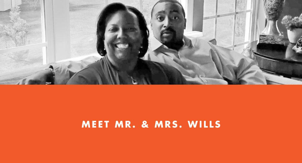 Meet Mr. and Mrs. Wills